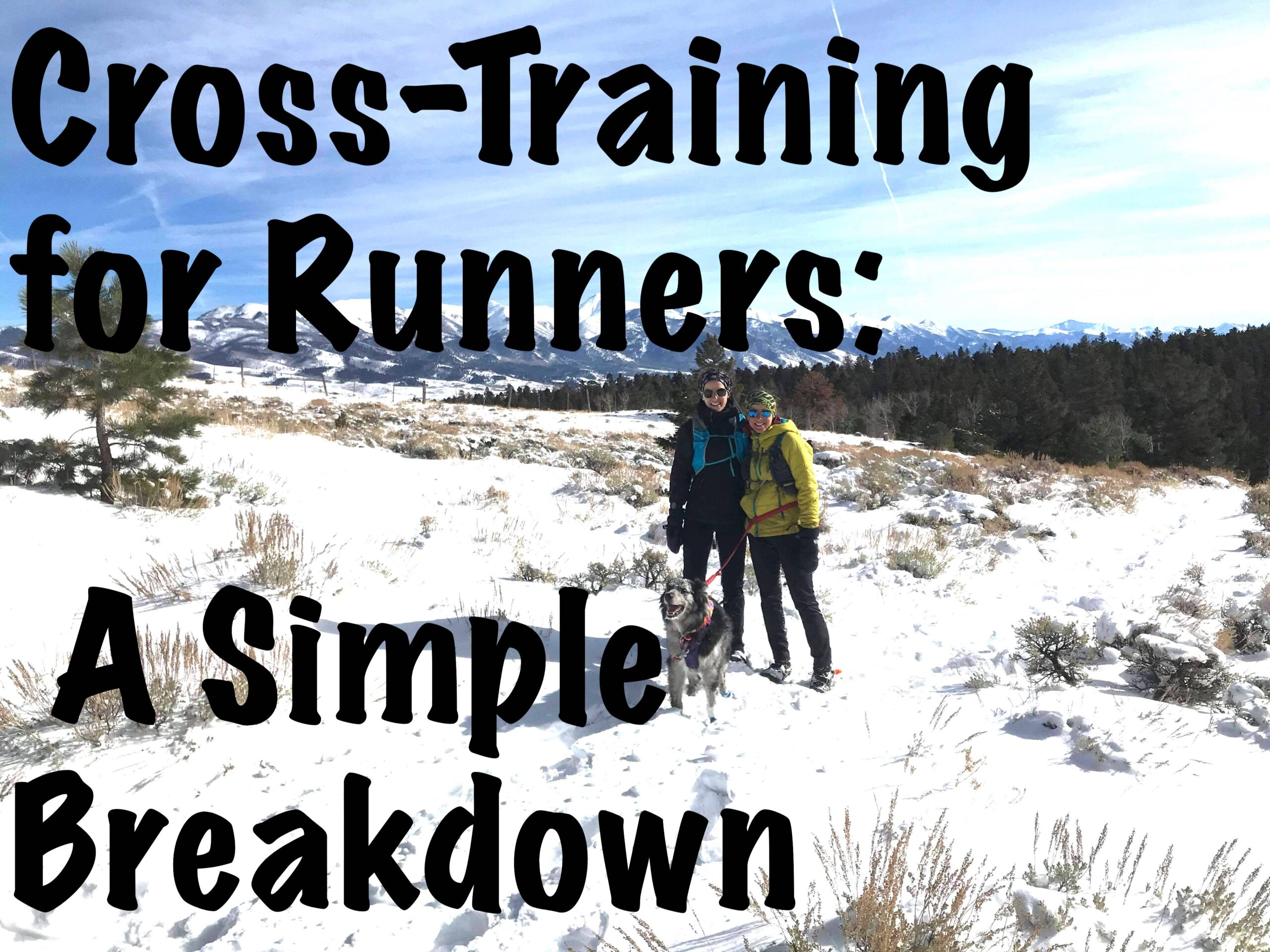 Cross-Training: A Simple Breakdown for Runners